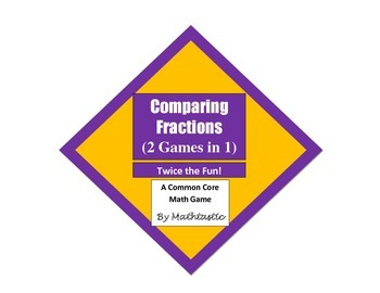 3rd Grade Comparing Fractions (2 Games in 1) for Common Core