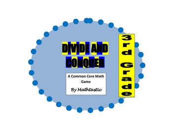 3rd Grade Divide and Conquer Game for Common Core