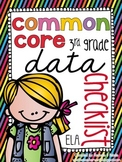 {3rd Grade} ELA Common Core Data Checklists