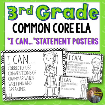 """3rd Grade ELA Common Core """"I Can..."""" Statements- Great for"""