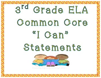 """3rd Grade ELA """"I Can"""" Statements - Common Core"""