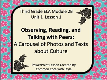 3rd Grade ELA MODULE 2B Unit 1 Lesson 1 - FREE and REVISED