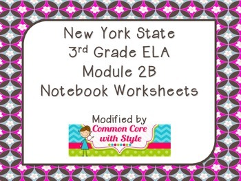 3rd Grade ELA Module 2B Notebook Worksheets