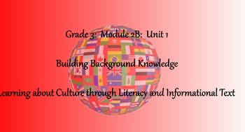 3rd Grade ELA Module 2B - Unit 1 Bundle - Learning About Culture