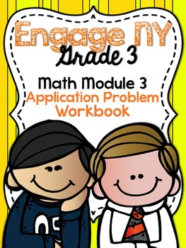 3rd Grade EngageNY/Eureka Math Module 3 - Application Prob