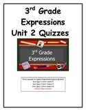 3rd Grade Expressions Unit 2 Quizzes