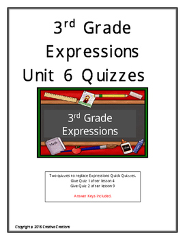 3rd Grade Expressions Unit 6 Quizzes