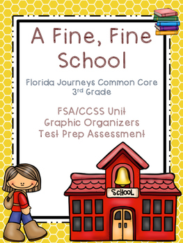 3rd Grade Florida Journeys Common Core: A Fine, Fine School