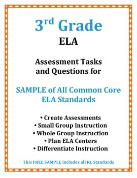 3rd Grade Free SAMPLE ELA Common Core Assessment Tasks and