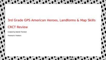 3rd Grade GPS American Heroes, Landforms, & Maps Skills CR