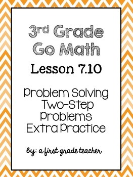 3rd Grade Go Math Lesson 7.10 Extra Practice Two-Step Problems