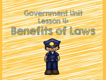 3rd Grade Government Unit Lesson 4 Pack: The Benefits of Laws