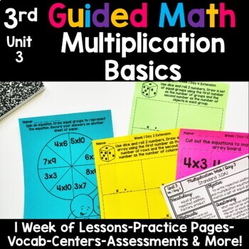 3rd Grade Guided Math -Unit 3 Multiplication Basics