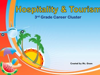 3rd Grade - Hospitality and Tourism Career PPT
