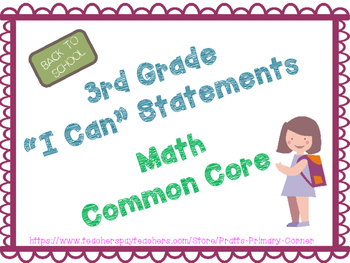 3rd Grade I Can Statements Common Core Math- Back to School Theme