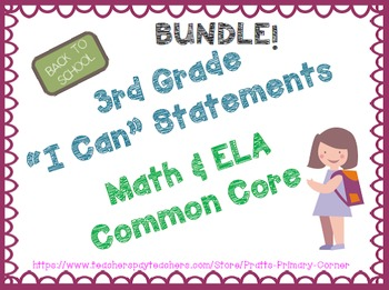 3rd Grade I Can Statements Common Core Math & ELA BUNDLE-B