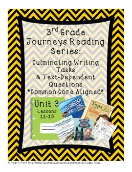 3rd Grade Journey's Culminating Writing Tasks & Text Depen