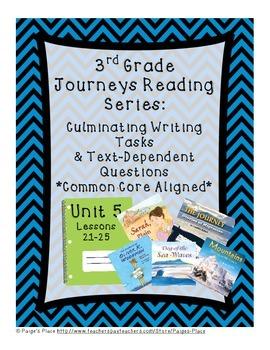 3rd Grade Journey's Culminating Writing Tasks & Text Depen