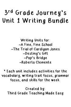 3rd Grade Journeys Unit 1 Writing Project Bundle