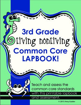 3rd Grade Living-Nonliving Common Core Lapbook