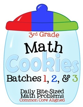 3rd Grade Math Cookies Bite-Sized Math Problems CC Aligned