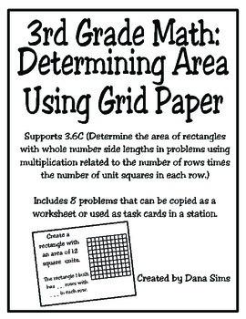 3rd Grade Math: Determining Area Using Grid Paper TEKS 3.6C