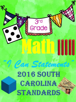 "3rd Grade Math ""I Can Statements"" 2016 SC Standards Aligned"