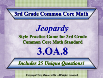3rd Grade Math Jeopardy Game - 3 OA.8 Solve Two-Step Word