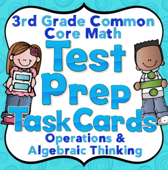 3rd Grade Math Test Prep Task Cards (Operations and Algebr