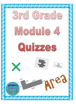 3rd Grade Module 4 Quizzes for Topics A to D
