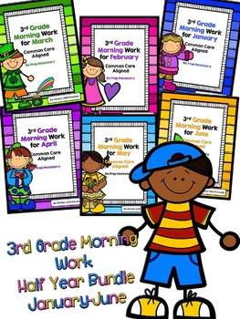 3rd Grade Morning Work Bundle for January-June Common Core