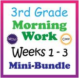 3rd Grade Morning Work: Weeks 1-3 Mini-Bundle (CCSS)