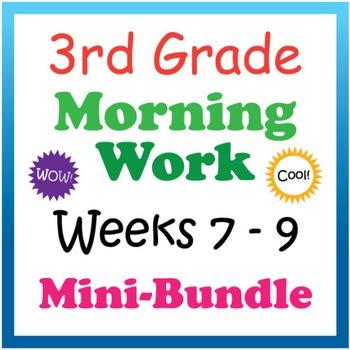 3rd Grade Morning Work: Weeks 7-9 Mini-Bundle (CCSS)