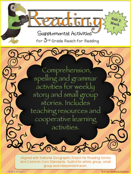 3rd Grade National Geographic Reach for Reading (Unit 2 We