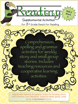 3rd Grade National Geographic Reach for Reading (Unit 3 We