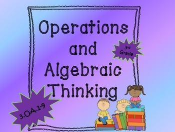 3rd Grade Operations and Algebraic Thinking Word Problems