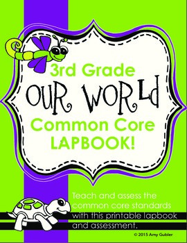 3rd Grade Our World Common Core Lapbook