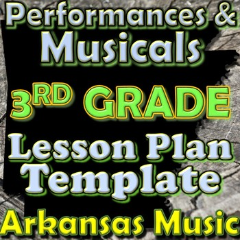 3rd Grade Performance/Musical Unit Lesson Plan Template Ar