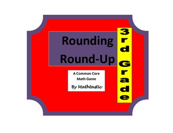 3rd Grade Place Value Rounding Round Up Game for Common Core