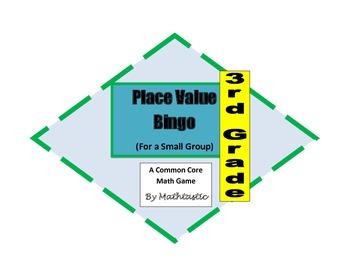 3rd Grade Place Value Bingo Game for Common Core