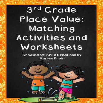 3rd Grade Place Value: Matching Activities and Worksheets