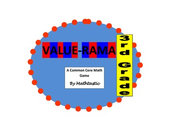3rd Grade Place Value Value-Rama Game for Common Core