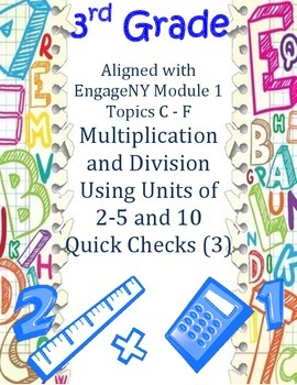 3rd Grade Multiplication and Division Units 1-5 and 10 Qui