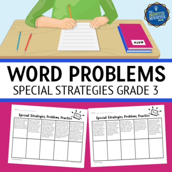 Word Problems 3rd Grade Special Strategies