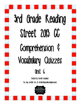 3rd Grade Reading Street 2013 CC Weekly Story Tests Unit 6