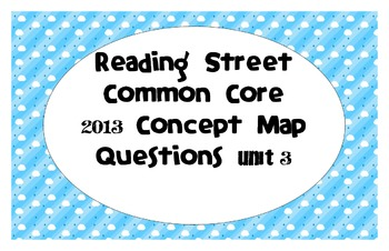 Reading Street Common Core 2013-Concept Map Questions-Grad