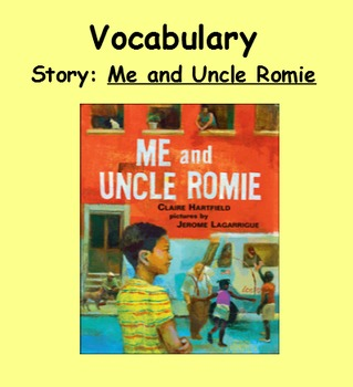 3rd Grade, Reading Street, Me and Uncle Romie Vocabulary S