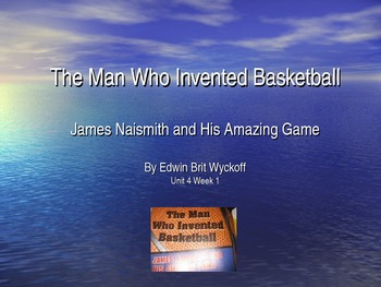 3rd Grade Reading Street The Man Who Invented Basketball V