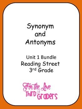 3rd Grade Reading Street Unit 1 Stories Synonyms and Anton
