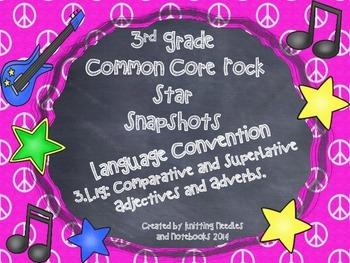 3rd Grade Rock Star Snapshots 3.L.1g: Comparative/Superlat